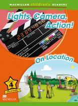 Lights, camera, action! / on location - Macmillan -