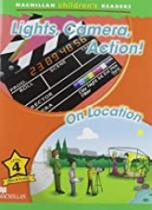 Lights, camera, action! / on location - Macmillan -