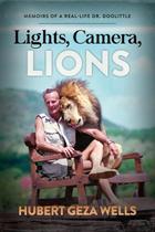 Lights, Camera, Lions - Morgan James Llc (Ips)