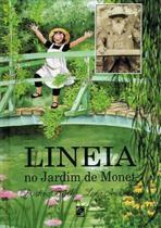 Lineia no Jardim de Monet - Salamandra - Moderna -