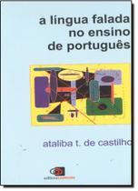 Língua Falada no Ensino de Português, A - Contexto