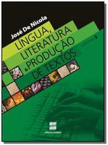 Lingua, literatura e producao de textos - vol.3 - Scipione -