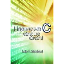 Linguagem C - Scortecci Editora -