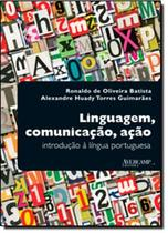 Linguagem, comunicacao, acao - introducao a lingua portuguesa - Avercamp -