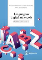Linguagem digital na escola - Mackenzie -