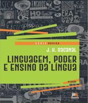 Linguagem, Poder E Ensino Da Lingua 6ed. - Besourobox