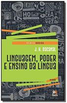 Linguagem - poder e ensino da lingua - serie basica - besourobox -