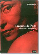 Línguas de Fogo: Ensaio Sobre Clarice Lispector - Limiar -