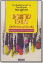 Linguistica Textual - Interfaces e Delimitacoes - Cortez editora