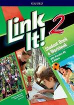 Link It! 2 - Student's Book With Workbook And Practice Kit & Video - Third Edition - Oxford University Press - Elt