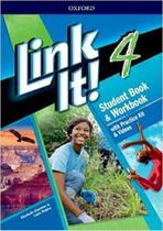 Link It! 4 - Student's Book With Workbook And Practice Kit & Video - Third Edition - Oxford University Press - Elt