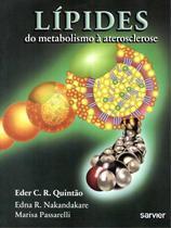 Lipides - do metabolismo a aterosclerose - Sarvier -