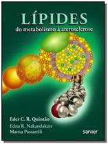 Lipides: do metabolismo a aterosclerose - Sarvier -