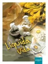Liquida vida - Autografia editora