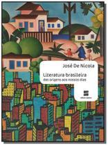 Literatura brasileira das origens aos nossos dias - Scipione
