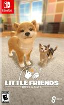 Litlle Friends: Dogs & Cats - Switch - Nintendo