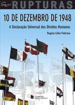 Livro - 10 de Dezembro de 1948 - A declaração universal dos direitos humanos -