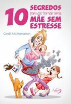 Livro - 10 segredos para se tornar uma mãe sem estresse -