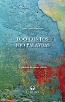 Livro - 100 contos 100 palavras -
