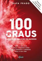 Livro - 100 graus - o ponto de ebulição do sucesso -