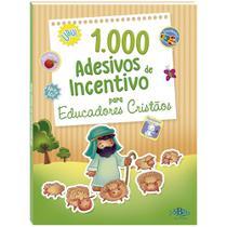 Livro - 1000 adesivos de incentivo para eduacadores cristãos -