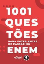 Livro - 1001 Questões para Fazer Antes de Passar no ENEM -