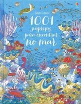 Livro - 1001 surpresas para encontrar no mar -