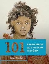 Livro - 101 brasileiros que fizeram história -