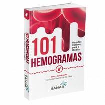 Livro - 101 Hemogramas: Desafios Clínicos para o Médico - Sanar