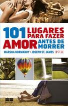 Livro - 101 lugares para fazer amor antes de morrer -