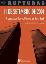Livro - 11 de Setembro de 2001 - A queda das torres gêmeas de Nova York -