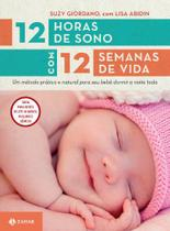 Livro - 12 horas de sono com 12 semanas de vida -