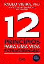 Livro - 12 PRINCÍPIOS PARA UMA VIDA EXTRAORDINÁRIA -