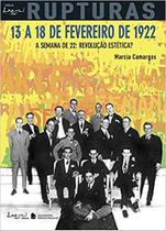 Livro - 13 a 18 de fevereiro de 1922 - A semana de 22:Revolução estética? -