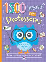 Livro - 1500 adesivos para professores - Incentive seus alunos a aprender! -