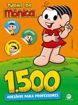 Livro - 1500 adesivos para professores - Turma da Mônica -