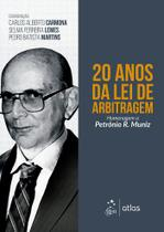 Livro - 20 Anos da Lei de Arbitragem - Homenagem a Petrônio R. Muniz -