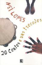 Livro - 20 CONTOS E UNS TROCADOS -