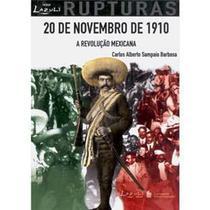 Livro - 20 de novembro de 1910 - A revolução Mexicana -