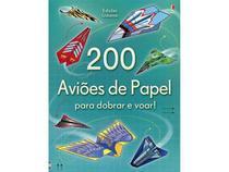 Livro - 200 aviões de papel para dobrar e voar! -