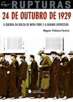 Livro - 24 de Outubro de 1929 - A quebra da bolsa de Nova York e a grande depressão -