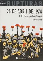 Livro - 25 de Abril de 1974 - A revolução do cravos -