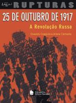 Livro - 25 de Outubro de 1917 - A revolução Russa -
