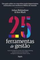Livro - 25 Ferramentas De Gestao - Hsm - hsm editora  alta books