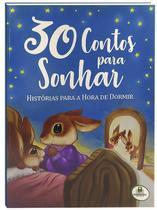Livro - 30 contos para sonhar - Histórias para a hora de dormir