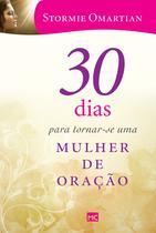 Livro - 30 dias para tornar-se uma mulher de oração -