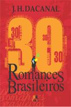 Livro - 30 romances brasileiros -