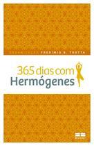 Livro - 365 dias com Hermógenes -