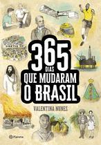 Livro - 365 dias que mudaram a história do Brasil -