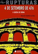 Livro - 4 de Setembro de 476 - A queda da Roma -